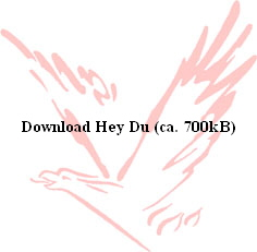 Download Hey Du (ca. 700kB)